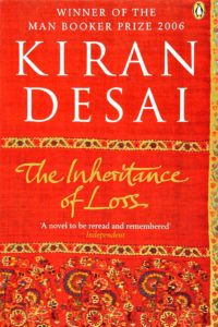 The Inheritance of Loss by Kiran Desai (winner of the Man Booker Prize in 2006)