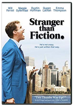 Stranger than Fiction (2006 movie starring Will Ferrell, Dustin Hoffman, and Emma Thompson)
