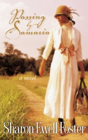 Passing by Samaria by Sharon Elwell Foster