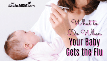 What to Do When Your Baby Gets the Flu (mommy holding baby and checking a thermometer)