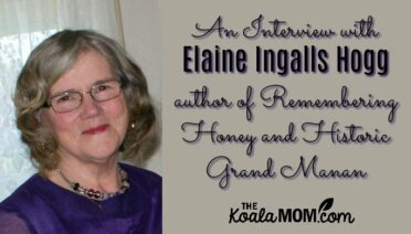 An interview with Elaine Ingalls Hogg, author of Remembering Honey and Historic Grand Manan
