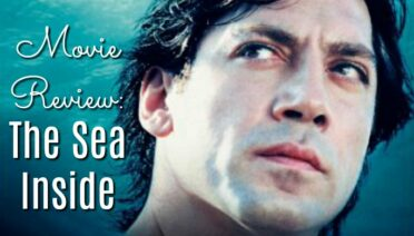 The Sea Inside (movie review)
