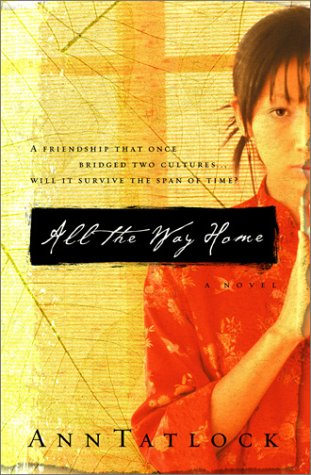 All the Way Home by Ann Tatlock
