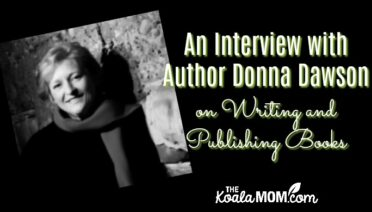 An interview with author Donna Dawson on writing and publishing books.