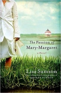The Passion of Mary-Margaret by Lisa Samson
