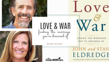 Love & War: finding the marriage you've dreamed of by John & Stasi Eldredge (book review)