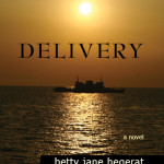 Delivery by Betty Jane Hegerat