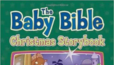 The Baby Bible Christmas Storybook