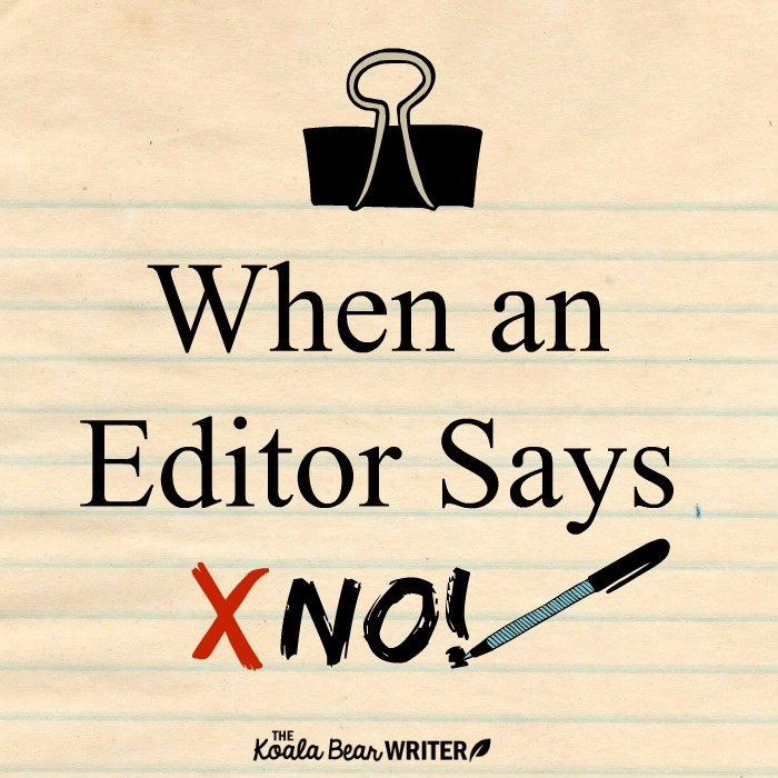 Rejection Letters (or what to do when an editor says no)