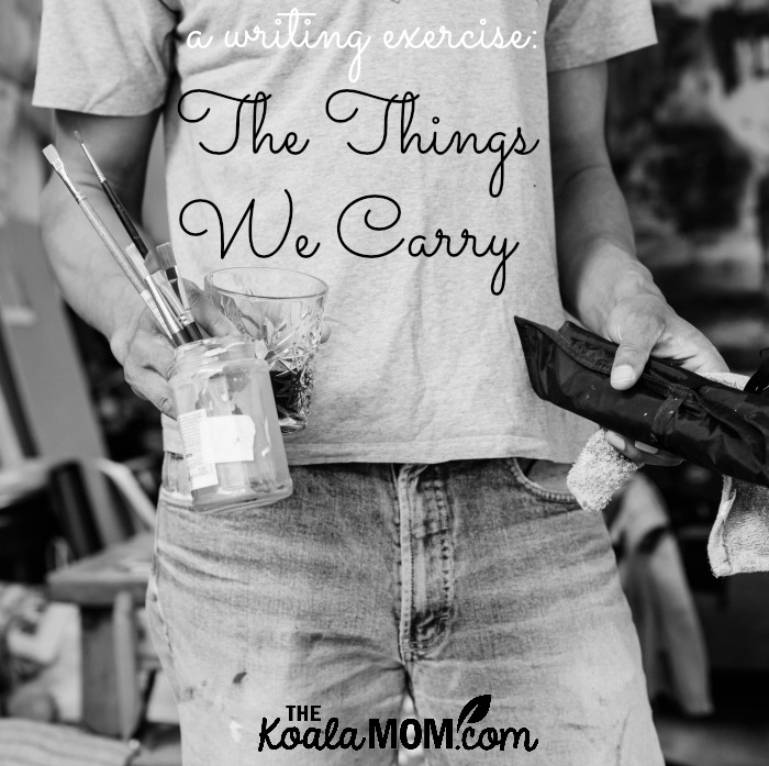 The Things We Carry: a writing exercise (with a picture of a man carrying paint brushes)The Things We Carry: a writing exercise (with a picture of a man carrying paint brushes)