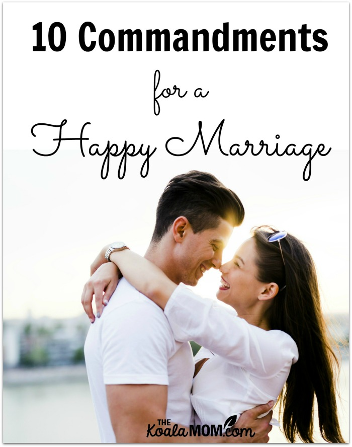 10 Commandments for a Happy Marriage