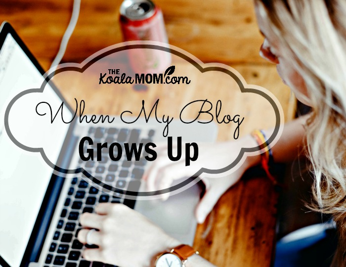 When my blog grows up