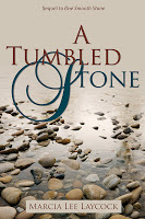 A Tumbled Stone by Marcia Laycock