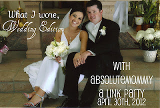 What I wore, wedding edition with Absolute Mommy - a link party