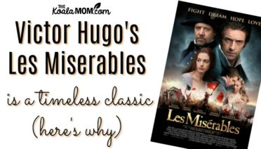 Victor Hugo's Les Miserables is a timeless classic (here's why)