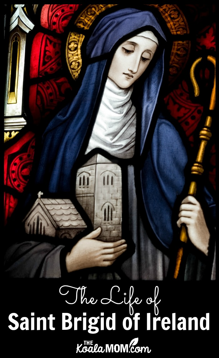 The Life of Saint Brigid of Ireland