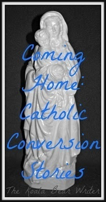 Coming Home: Catholic Conversion Stories