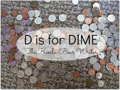 D is for Dime: Letters of the Alphabet for Preschoolers