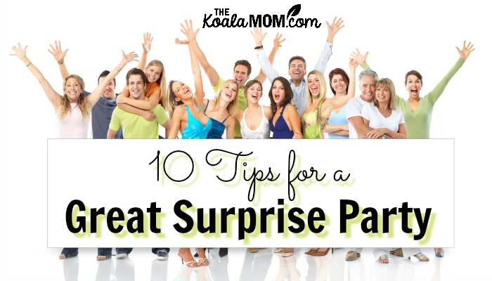 10 Tips for a Great Surprise Party (plus FREE party ...