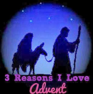 3 Reasons I Love Advent