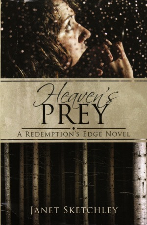Heaven's Prey, a Redemption's Edge novel by Janet Sketchley