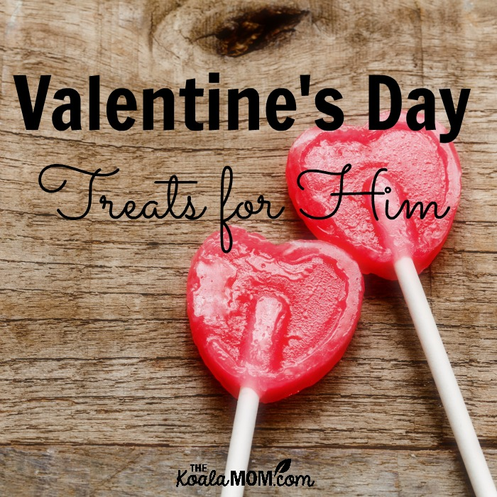 Valentine's Day Treats for Him