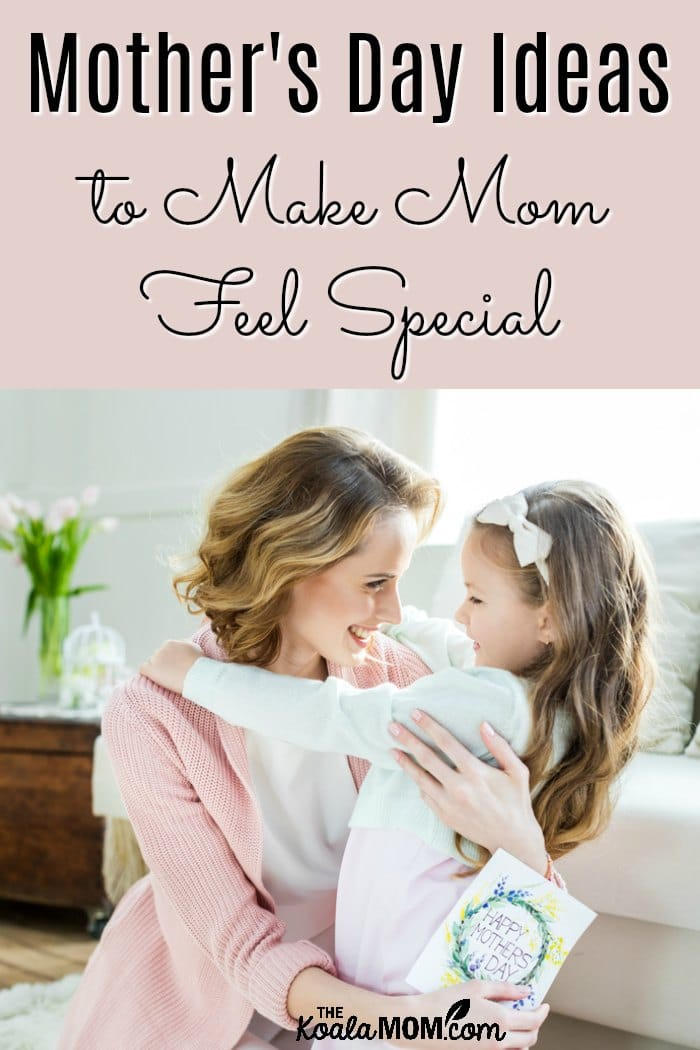 Mothers Day Ideas Gifts Activites Diy And More