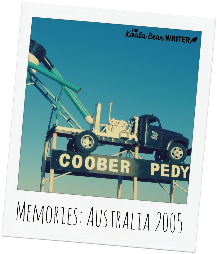 Memories of Coober Pedy, Australia, in 2005