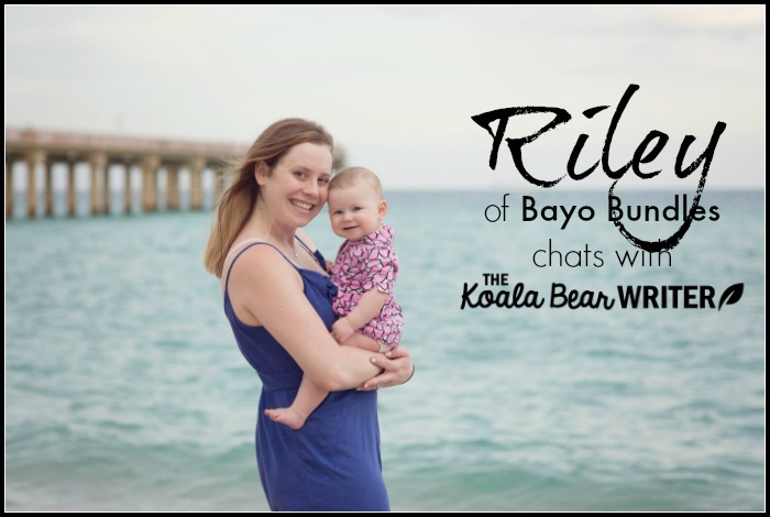 Riley of Bayo Bundles chats with the Koala Mom about being a mompreneur