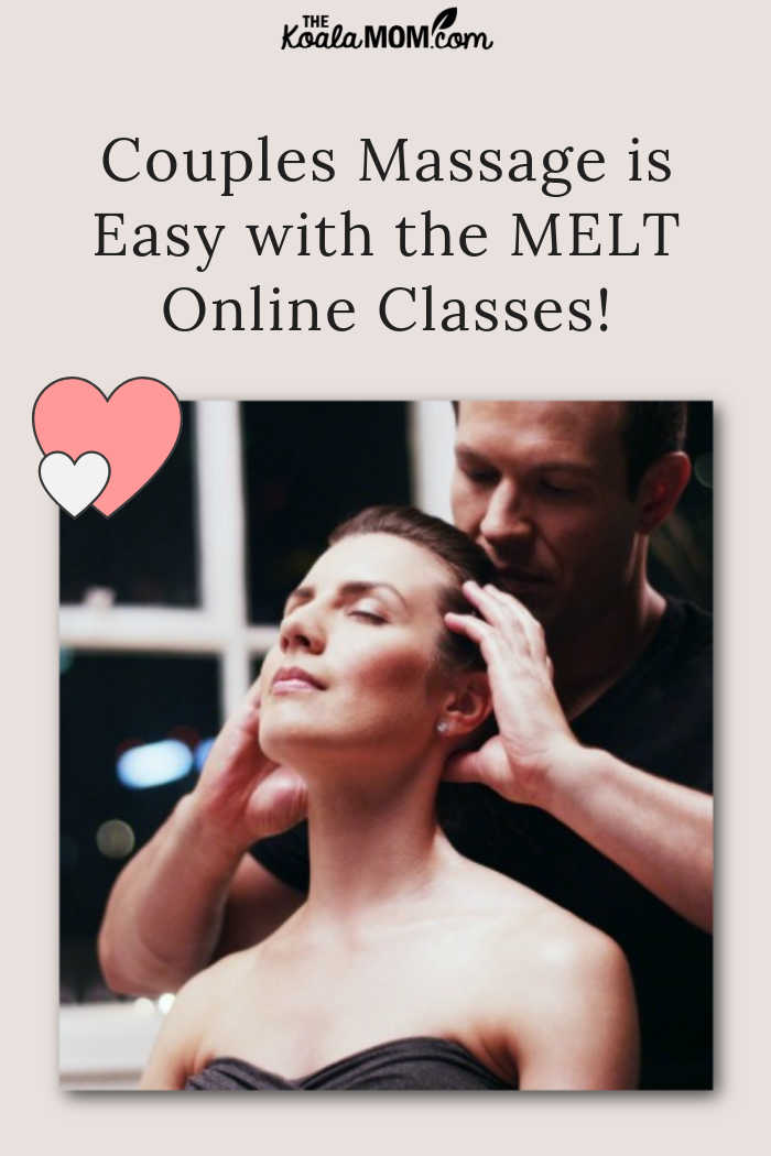 Couples Massage is Easy with the MELT Online Classes!