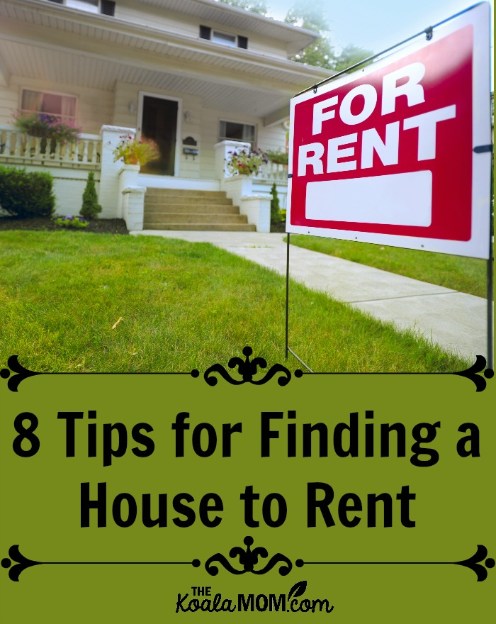 8 Tips for Finding a House to Rent
