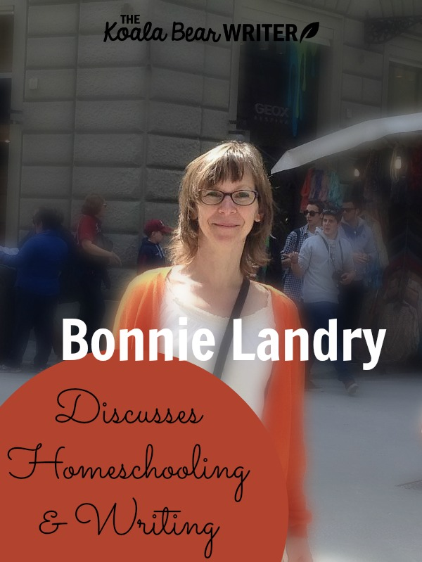 Bonnie Landry discusses homeschooling and writing.