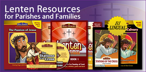 Holy Heroes Lenten Resources for Parishes and Families
