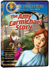 The Amy Carmichael story, an animated movie in the Torchlighters Heroes of the Faith series