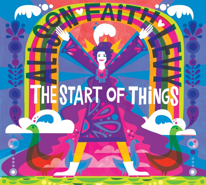 "Alison Faith Levy's new CD for kids, ""The Start of Things"""