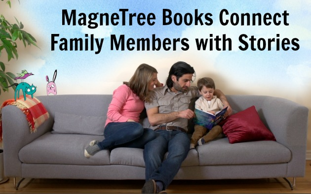 MagneTree books connect family members with stories.