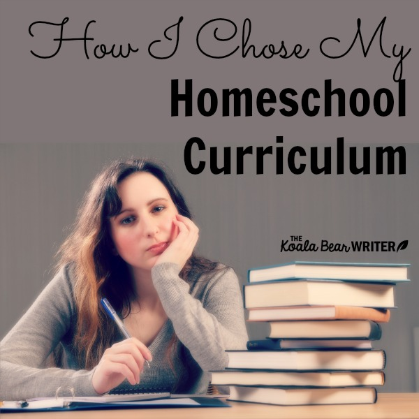 How I Chose My Homeschool Curriculum