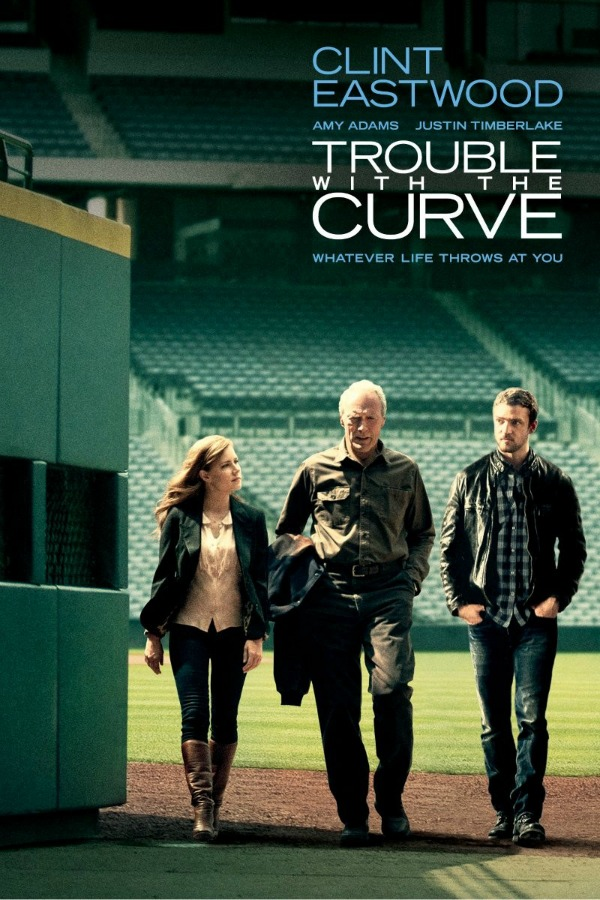 Trouble with the Curve - Clint Eastwood baseball movie - one of my favourite father-daughter movies