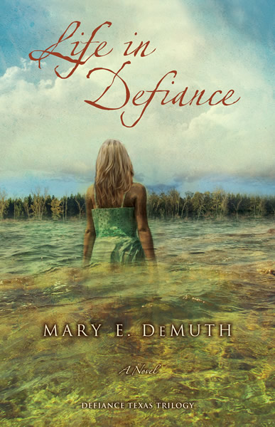 Life in Defiance by Mary DeMuth