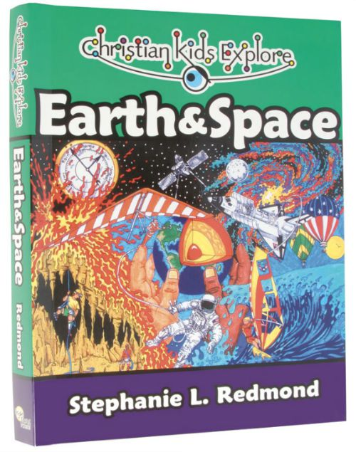 Christian Kids Explore Earth & Space by Stephanie L. Redmond, a grades 3-6 science curriculum published by Bright Ideas Press