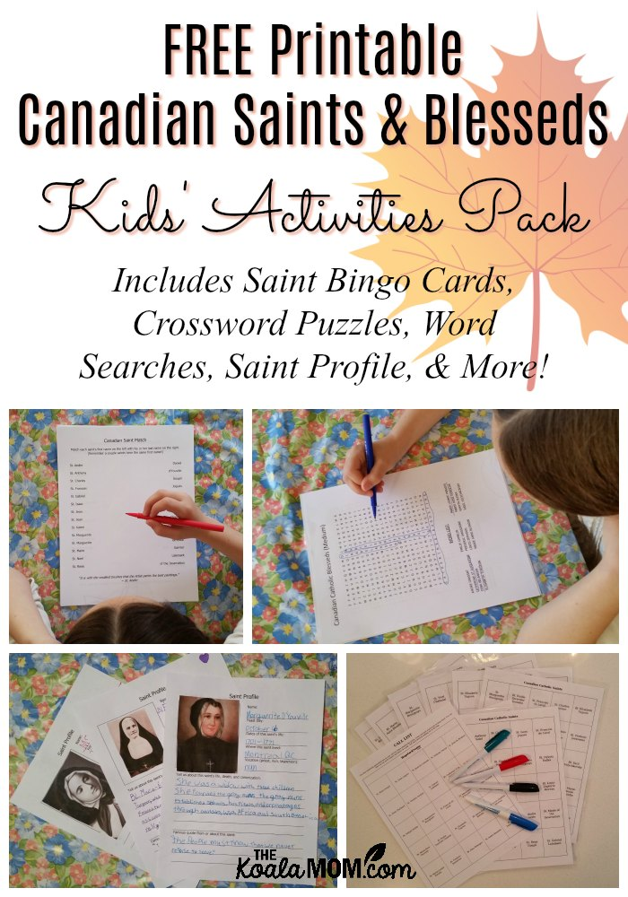 Free Printable Canadian Saints & Blesseds Kids' Activities Pack, which includes Saint Bingo cards, crossword puzzles, word searches, saint profile, and more!