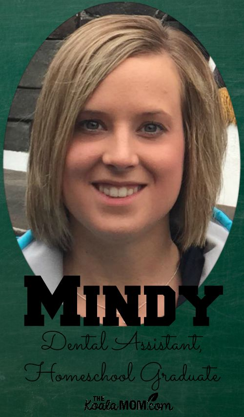 Mindy, dental assistant and homeschool graduate