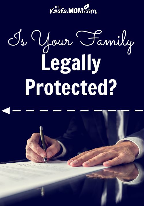 Is your family legally protected?