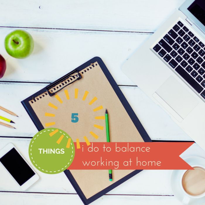5 Things I do to balance working at home, by Martina Kreitzer of Catholic Sistas
