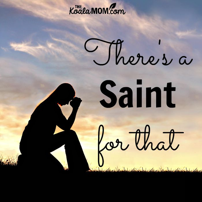 There's a saint for that (picture of a young woman praying)