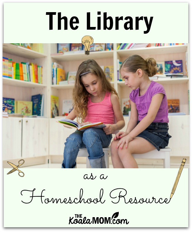 The Library as a Homeschool Resource: how we use our local library for science, history and reading