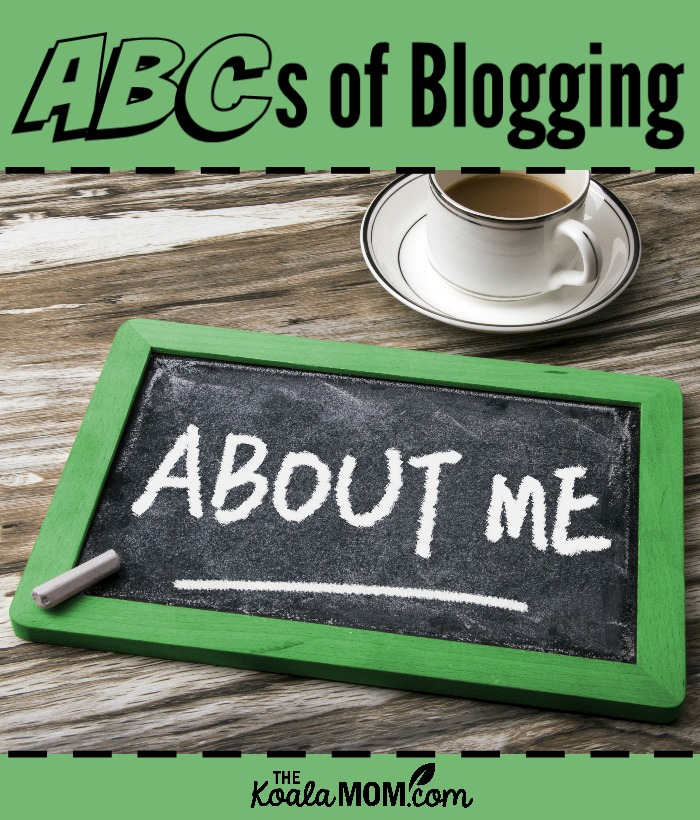 ABCs of Blogging: Your About Me Page
