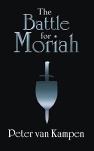The Battle for Moriah by Peter van Kampen is one of my favourite Christian fantasy novels.