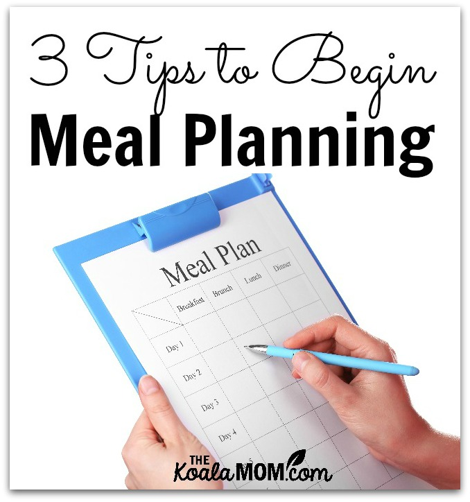 3 tips to begin meal planning