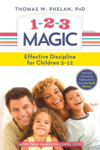 1-2-3 Magic: Effective Discipline for Children 2-12 by Dr. Thomas W. Phelan (one of my best books of 2016)